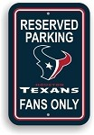Houston Texans Parking Sign